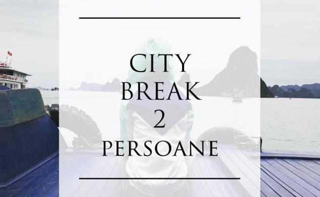 Câștigă 1 City break de 2 persoane în Europa! (C)