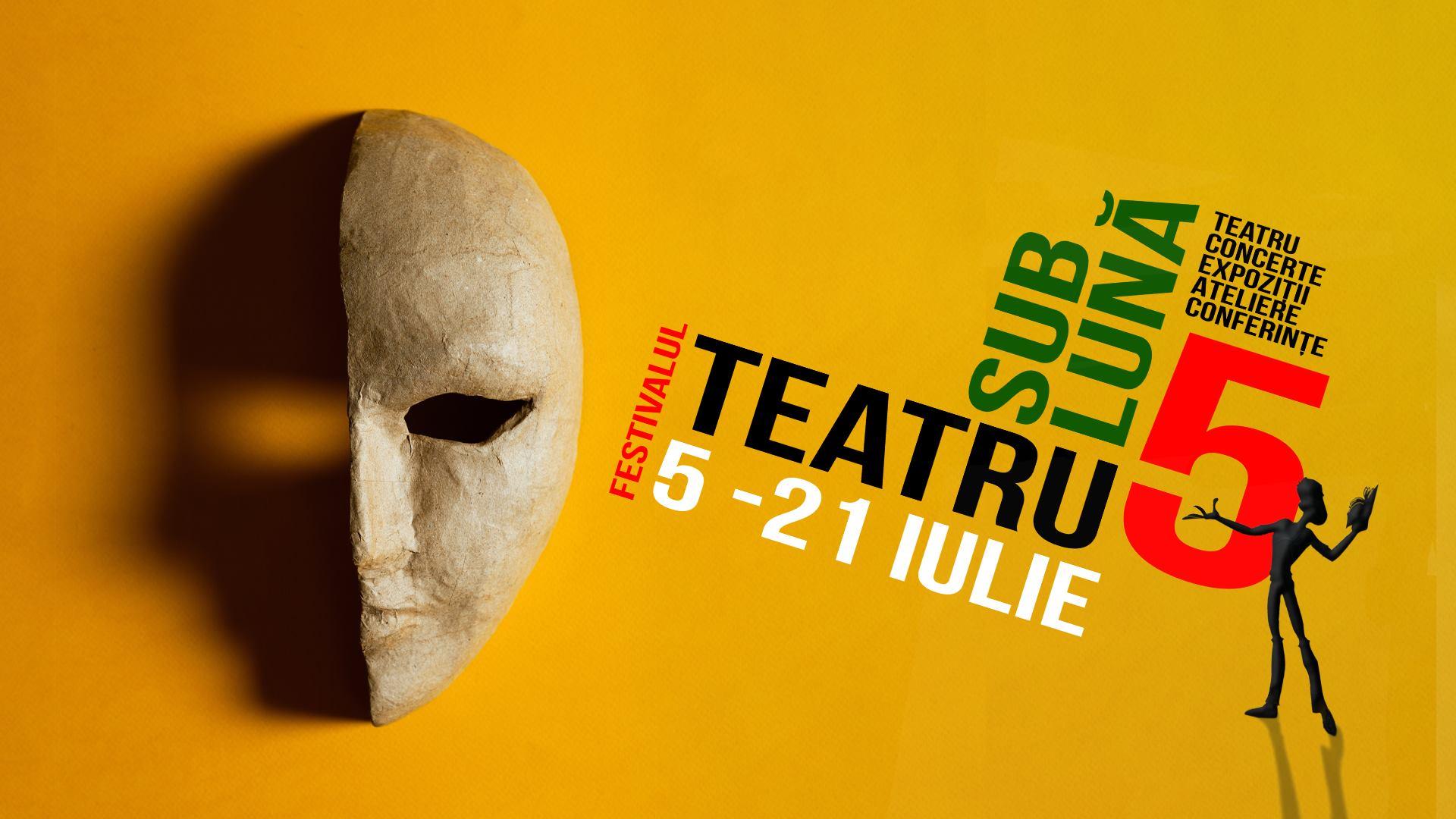 Festivalul Teatru sub lună #5